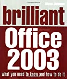 Brilliant Microsoft Office 2003 (0132001330) by Johnson, Steve