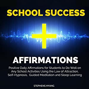 School Success Affirmations Audiobook