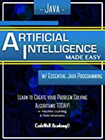 Java: Artificial Intelligence, Made Easy Front Cover