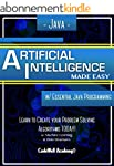Java: Artificial Intelligence; Made E...