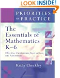 The Essentials of Mathematics K-6: Effective Curriculum, Instruction, and Assessment (Priorities in Practice)