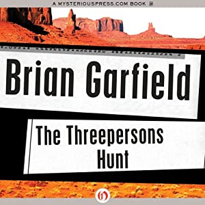 The Threepersons Hunt | [Brian Garfield]