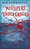Cover of Whispers Under Ground by Ben Aaronovitch 0575097647