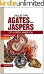 Collecting Agates and Jaspers of Nort...