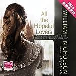 All the Hopeful Lovers | William Nicholson