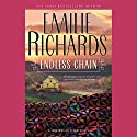Endless Chain (       UNABRIDGED) by Emilie Richards Narrated by Isabel Keating