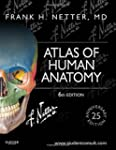 Atlas of Human Anatomy: Including Stu...