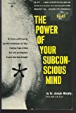 The Power of Your Subconscious Mind (0136859259) by Murphy, Joseph
