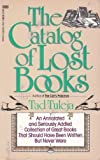 The Catalog of Lost Books (0449903478) by Tuleja, Tad