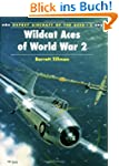 Wildcat Aces of World War 2 (Aircraft...