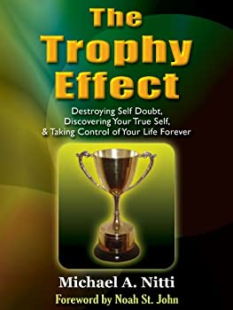 the trophy effect - michael nitti