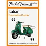 Michel Thomas Foundation Course: Italian (2nd edition) (Michel Thomas Series)by Michel Thomas