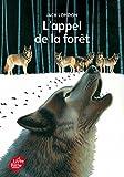 L'appel de la forêt - Texte intégral