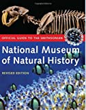 Official Guide To The Smithsonian National Museum of Natural History