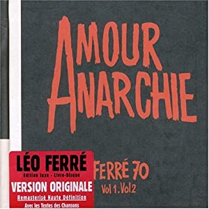 Amour Anarchie Ferré Vol. 1 & Vol. 2