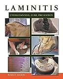 Laminitis: Understanding, Cure, Prevention