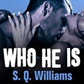 Who He Is: FireNine #1 | [S. Q. Williams]