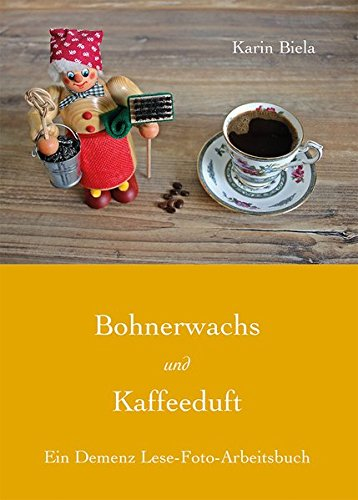 bohnerwachs-und-kaffeeduft-ein-demenz-lese-foto-arbeitsbuch