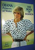 Diana Princess of Wales: The Book of Fashion