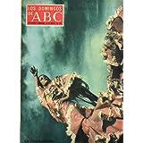 LOS DOMINGOS DE ABC. Suplemento Semanal. En portada: La Contrahecha. A. J. Toynbee: Japón y China: ¿amigoso enemigos...