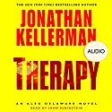 Therapy (       UNABRIDGED) by Jonathan Kellerman Narrated by John Rubenstein