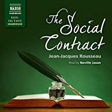The Social Contract (       UNABRIDGED) by Jean-Jacques Rousseau Narrated by Neville Jason