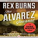 Alvarez Journal: Gabe Wager, Book 1 Audiobook by Rex Burns Narrated by Chris Sorensen