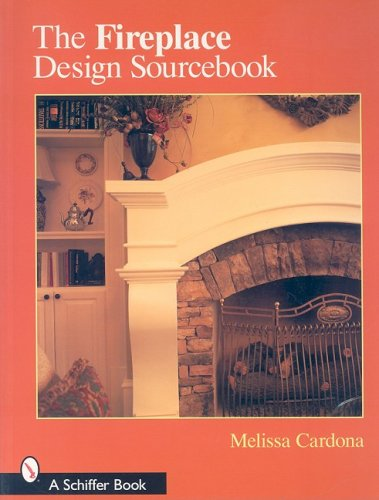 The Fireplace Design Sourcebook