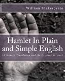 Image of Hamlet In Plain and Simple English: (A Modern Translation and the Original Version)