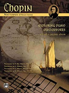 Exploring Piano Masterworks: Nocturnes (4 Selections (Alfred Masterwork Edition: Exploring Piano Masterworks) from Alfred Publishing Co., Inc.