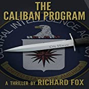 The Caliban Program: Eric Ritter Spy Thriller, Book 1 | Richard Fox