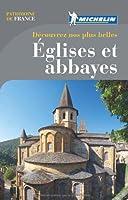 Découvrez nos plus belles Eglises et abbayes Michelin
