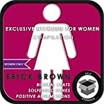 Women Only: Exclusive Hypnosis for Women | Erick Brown