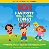 101 Favorite Sing-A-Long Songs for Kids Songtime Kids