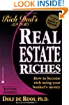 Real Estate Riches: How to Become Ric...