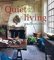 Quiet Living: Unique Country Interiors Ebook & PDF Free Download