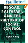 Reggae, Rastafari, and the Rhetoric o...
