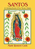 Santos, A Coloring Book of New Mexico Saints