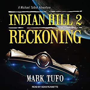 Reckoning: Indian Hill, Book 2 | [Mark Tufo]