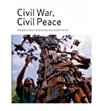 img - for [ CIVIL WAR, CIVIL PEACE (GLOBAL AND COMPARATIVE STUDIES) ] By Yanacopulos, Helen ( Author) 2006 [ Paperback ] book / textbook / text book
