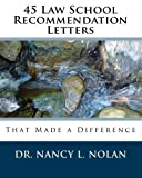 img - for 45 Law School Recommendation Letters That Made a Difference book / textbook / text book