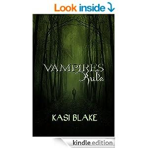 Vampires Rule (Rule Series Book 1)