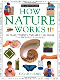 How it works: how nature works (How It Works)