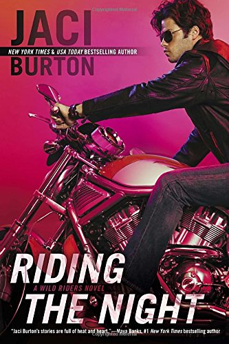 Image of Riding the Night (A Wild Riders Novel)