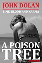 A Poison Tree (Time, Blood and Karma Book 3)