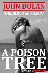 (FREE on 9/30) A Poison Tree by John Dolan - http://eBooksHabit.com