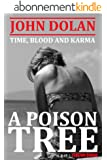 A Poison Tree (Time, Blood and Karma Book 3) (English Edition)