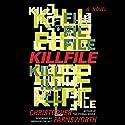 Killfile: A Novel Hörbuch von Christopher Farnsworth Gesprochen von: Bronson Pinchot