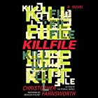 Killfile: A Novel Audiobook by Christopher Farnsworth Narrated by Bronson Pinchot