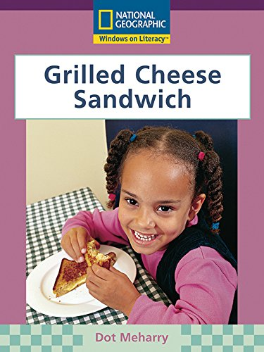 Windows on Literacy Early (Science: Science Inquiry): Grilled Cheese Sandwich (Windows On Literacy compare prices)